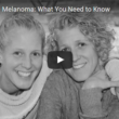 Skin Cancer/Melanoma: What You Need to Know